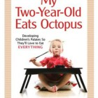 my-two-year-old-eats-octopus