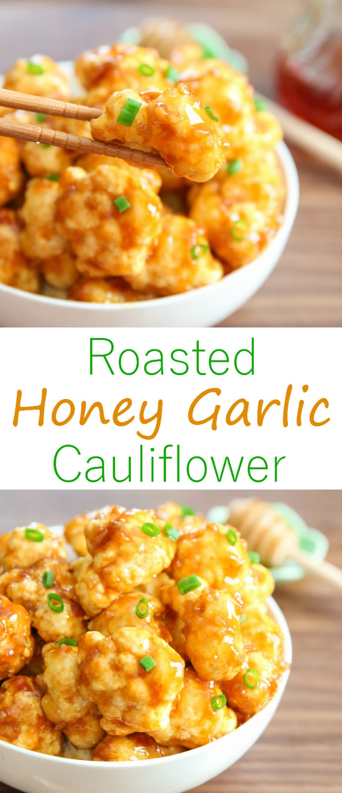 Roasted Honey Garlic Cauliflower. Roasted cauliflower is coated with an addictive sweet and savory honey garlic sauce.