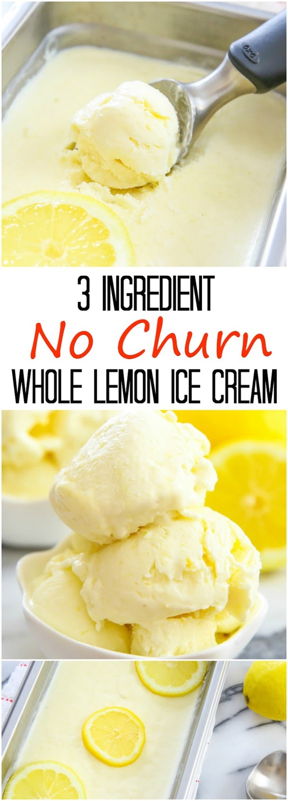 3 Ingredient No Churn Creamy Whole Lemon Ice Cream. No ice cream maker needed!