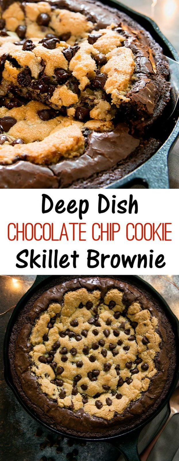 Deep Dish Chocolate Chip Cookie Skillet Brownie