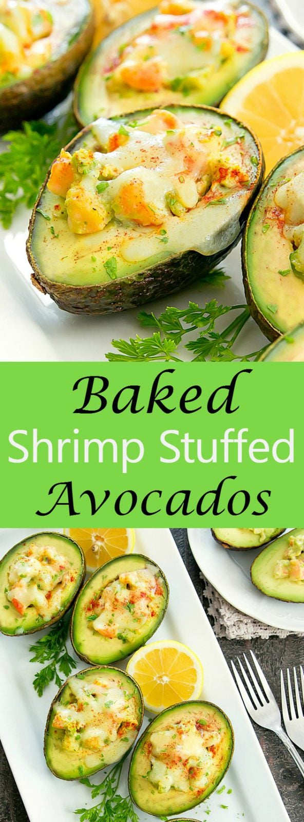 Baked Shrimp Stuffed Avocados. Ready in less than 30 minutes.
