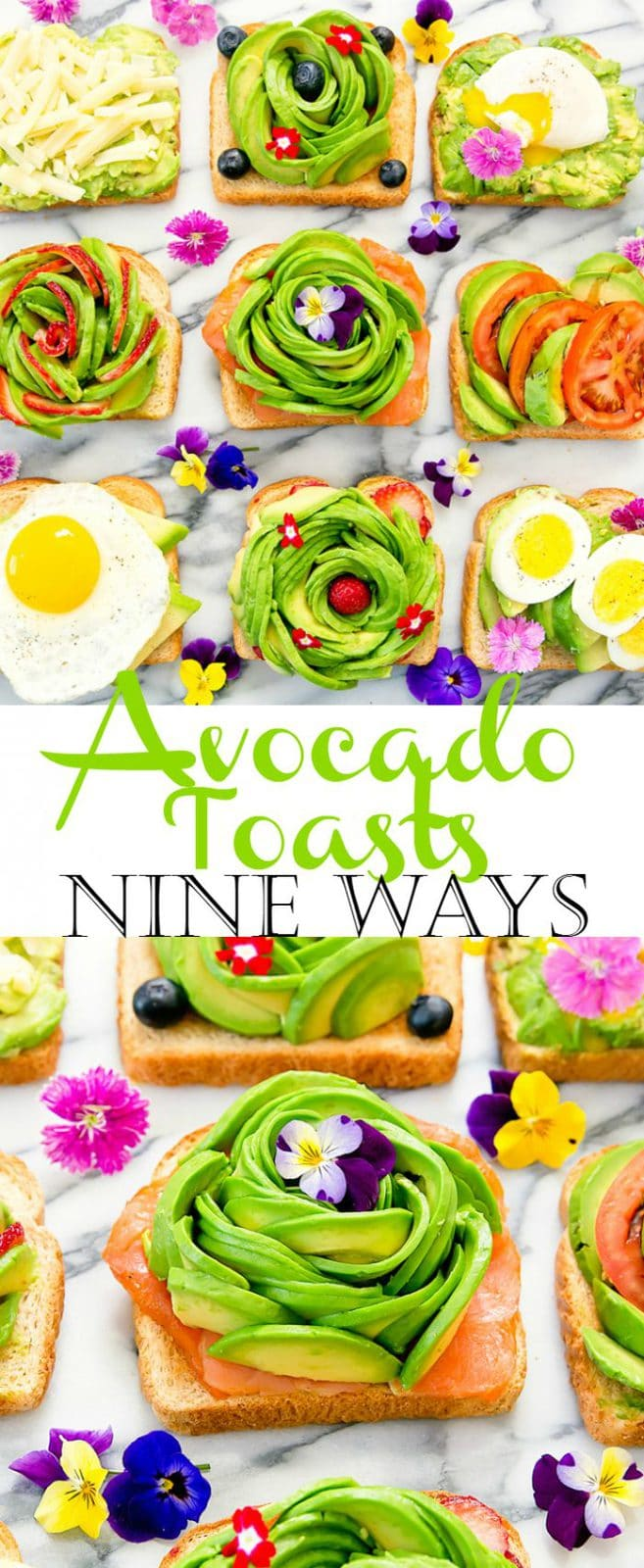 Avocado Roses and Toast Nine Ways