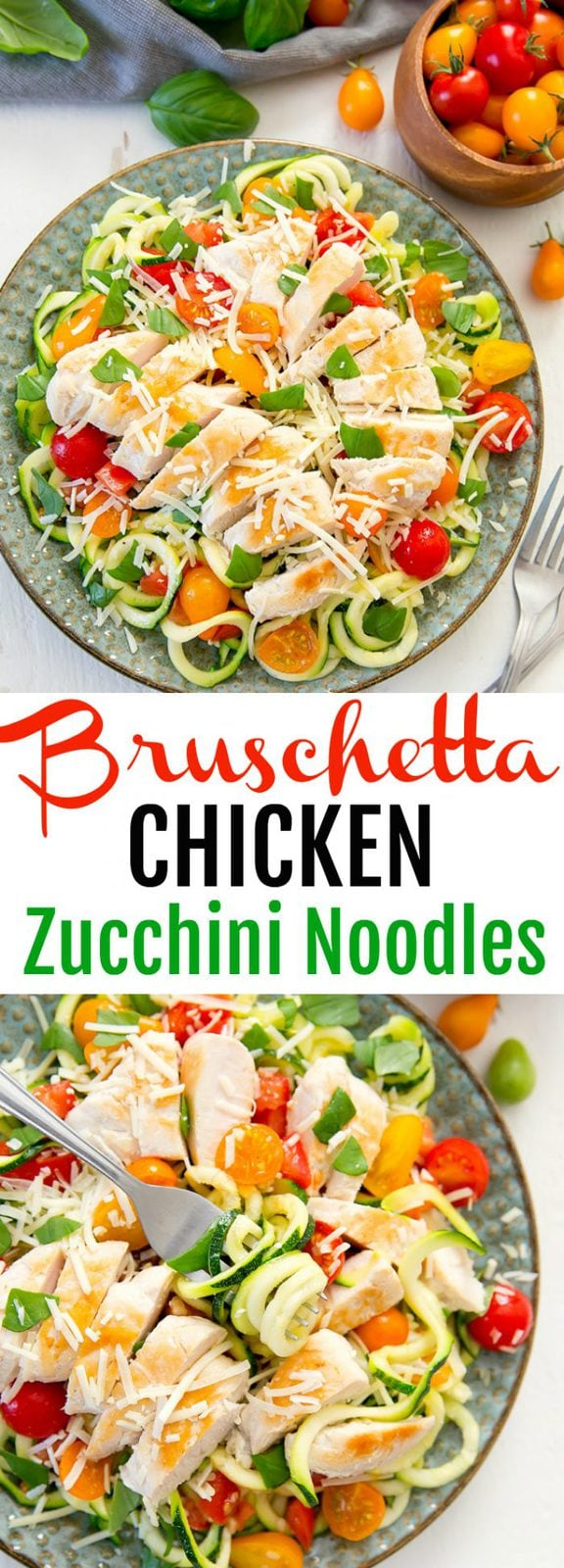 Low Carb Bruschetta Chicken Zucchini Noodles