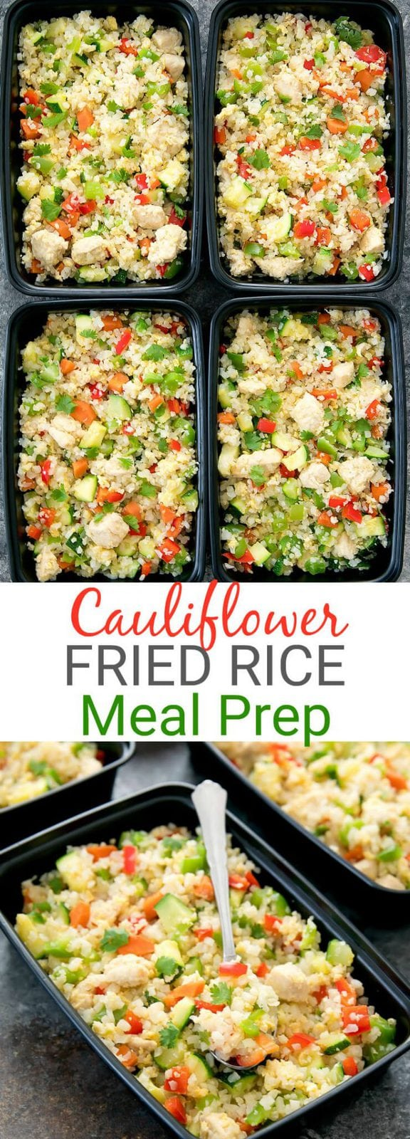 Chicken Cauliflower Fried Rice Weekly Meal Prep