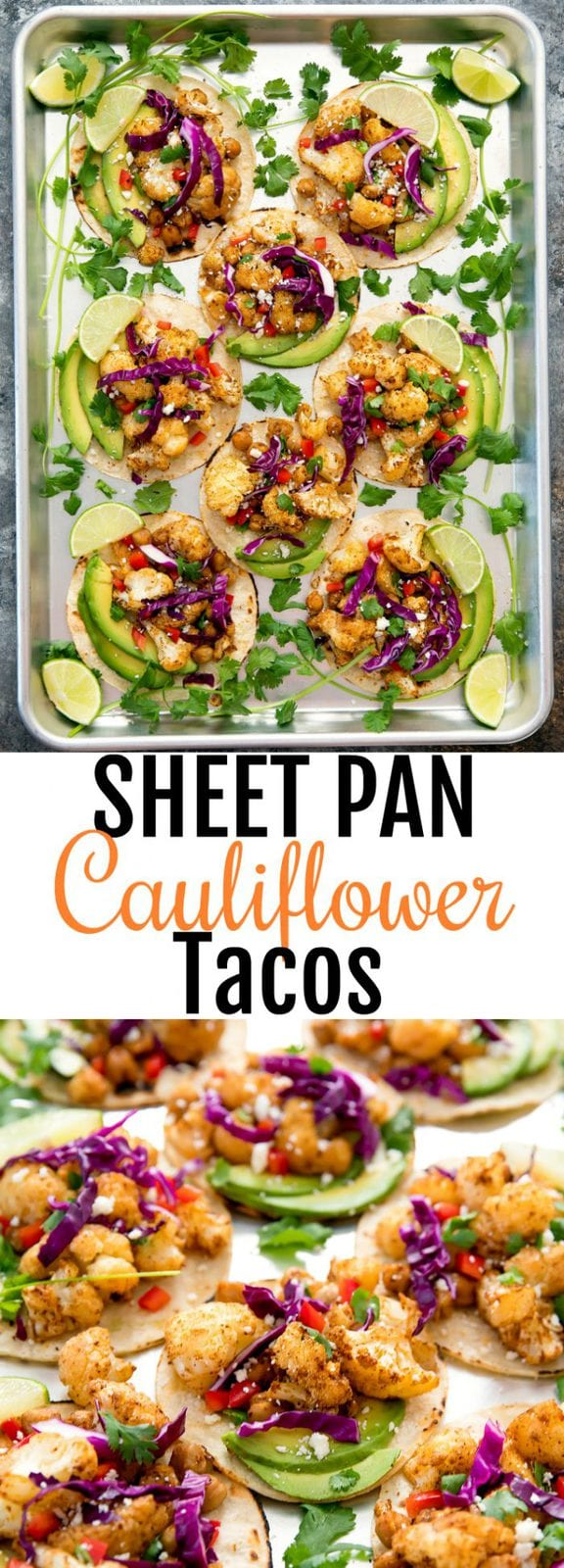 Sheet Pan Cauliflower Chickpea Tacos