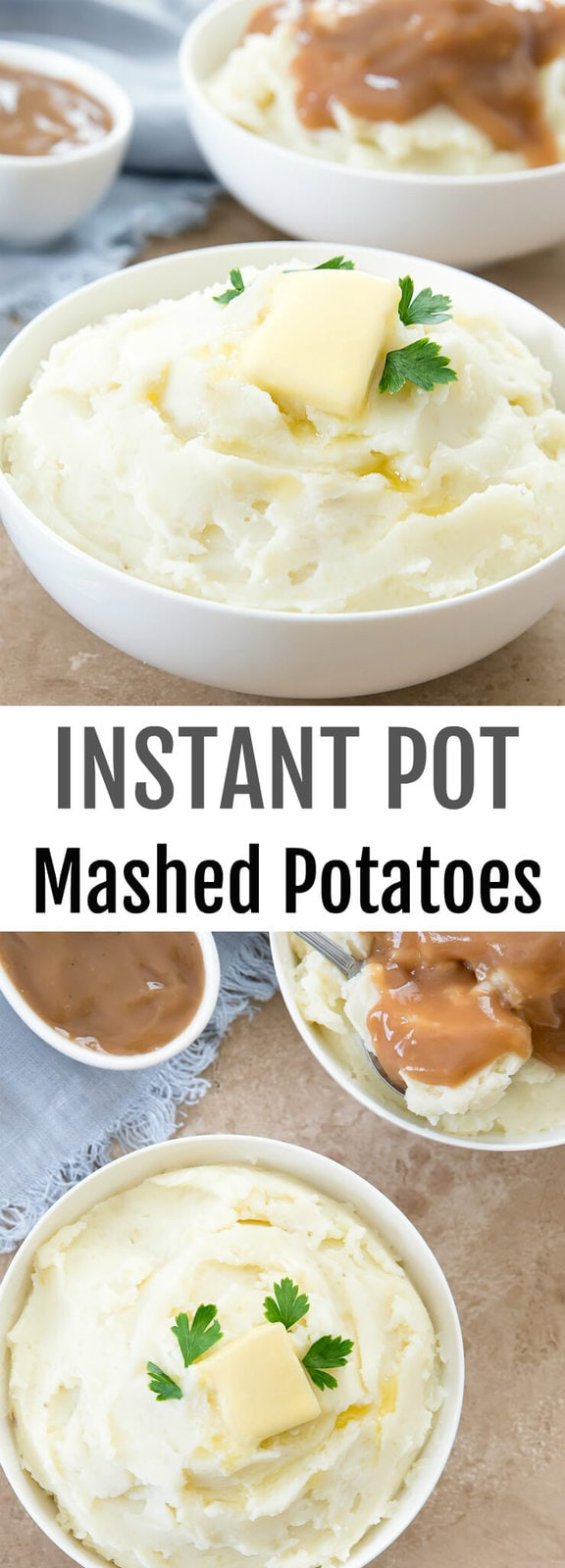 Instant Pot Mashed Potatoes. Creamy, fluffy mashed potatoes made easier with the Instant Pot. Perfect for Thanksgiving!