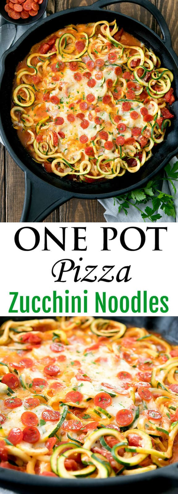 One Pot Pizza Zucchini Noodles. A lightened up version of pizza pasta, ready in less than 30 minutes.