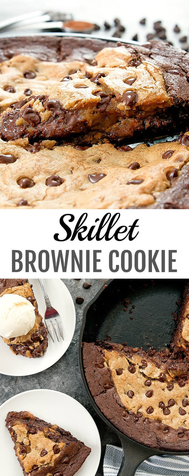 Skillet Brownie Chocolate Chip Cookie. Combining two desserts in one. Made from scratch with two one-bowl recipes.