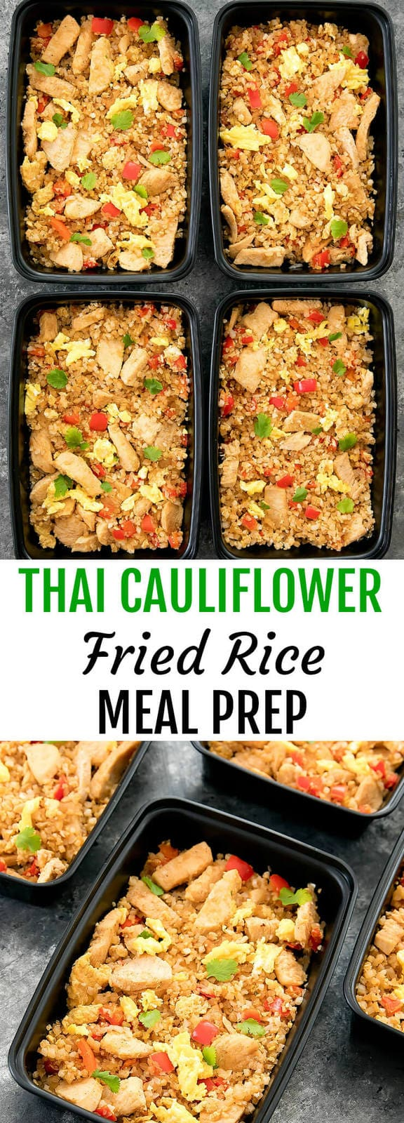 Thai Cauliflower Fried Rice Meal Prep. Flavorful, low carb, easy to make and ready in less than 30 minutes.