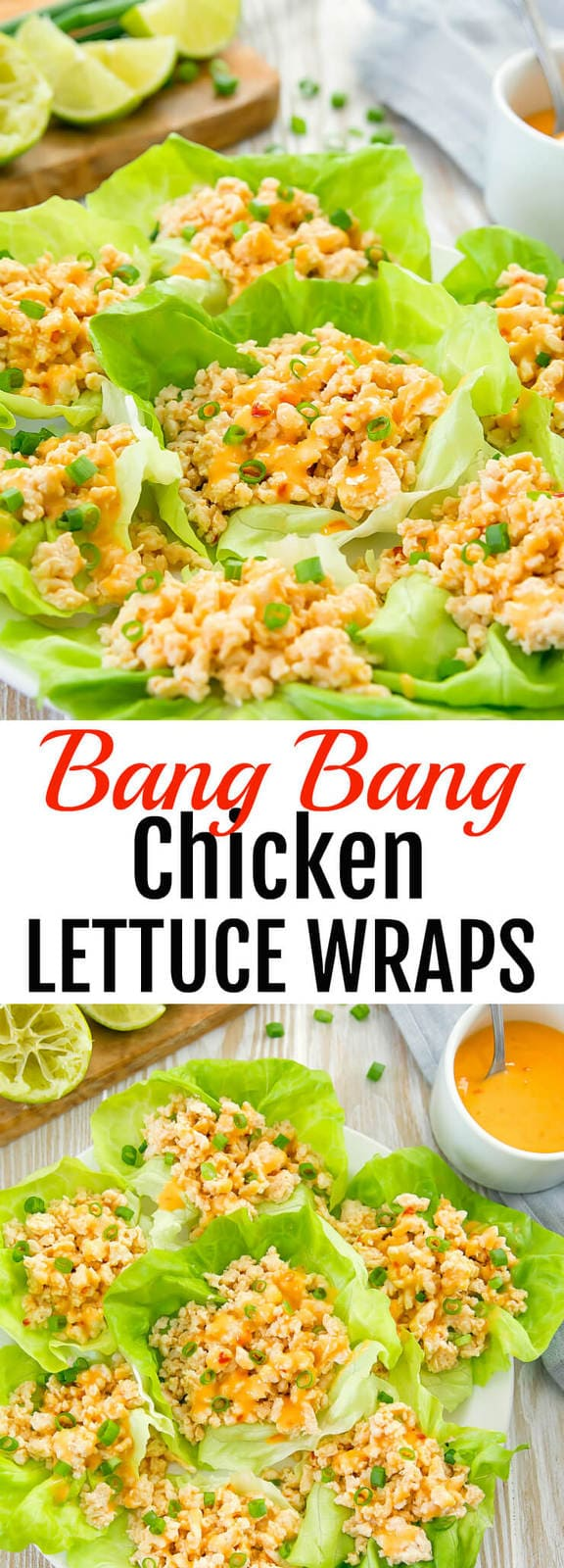 Bang Bang Chicken Lettuce Wraps. An easy and light meal ready in less than 30 minutes.