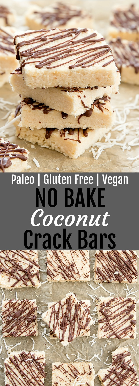 No Bake Coconut Crack Bars. Just 4 ingredients and they are also paleo, gluten free and vegan. These bars taste like coconut candy bar filling.