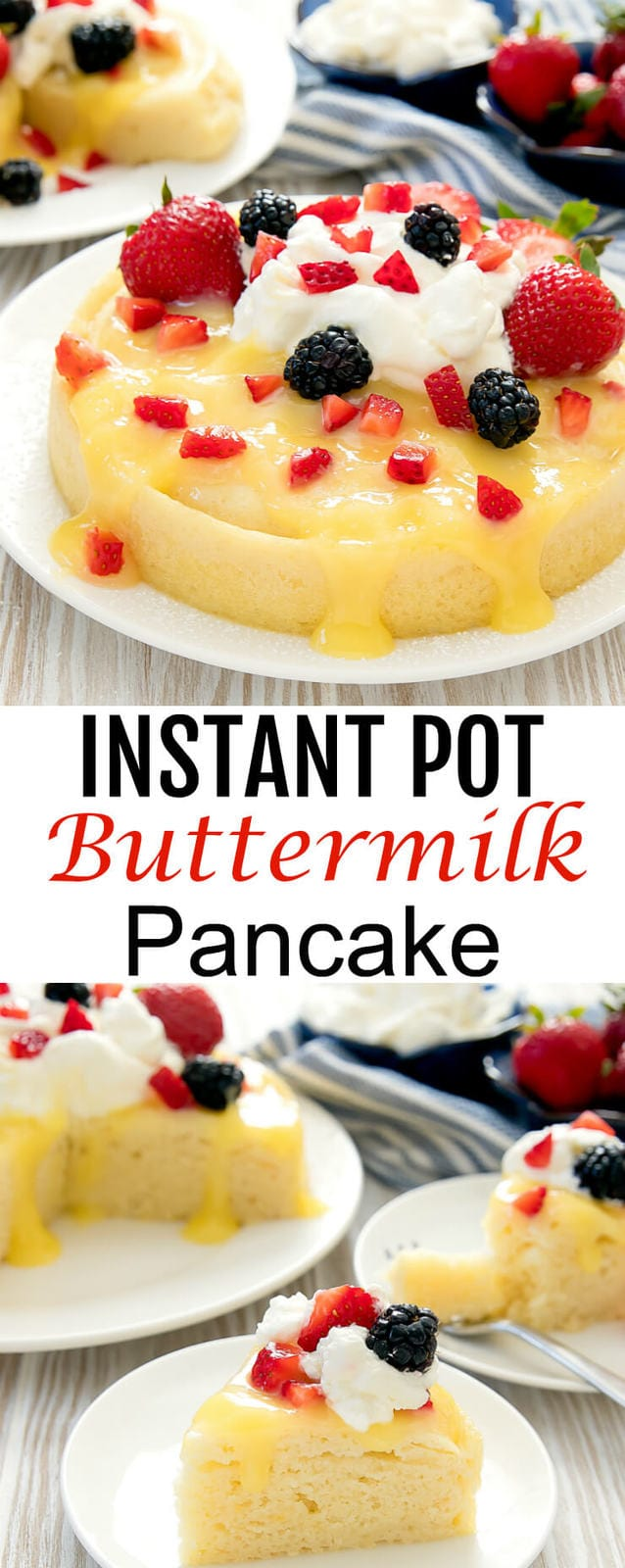 Instant Pot Buttermilk Pancake. A giant buttermilk pancake cooked in the Instant. It's a fun and easy brunch recipe!