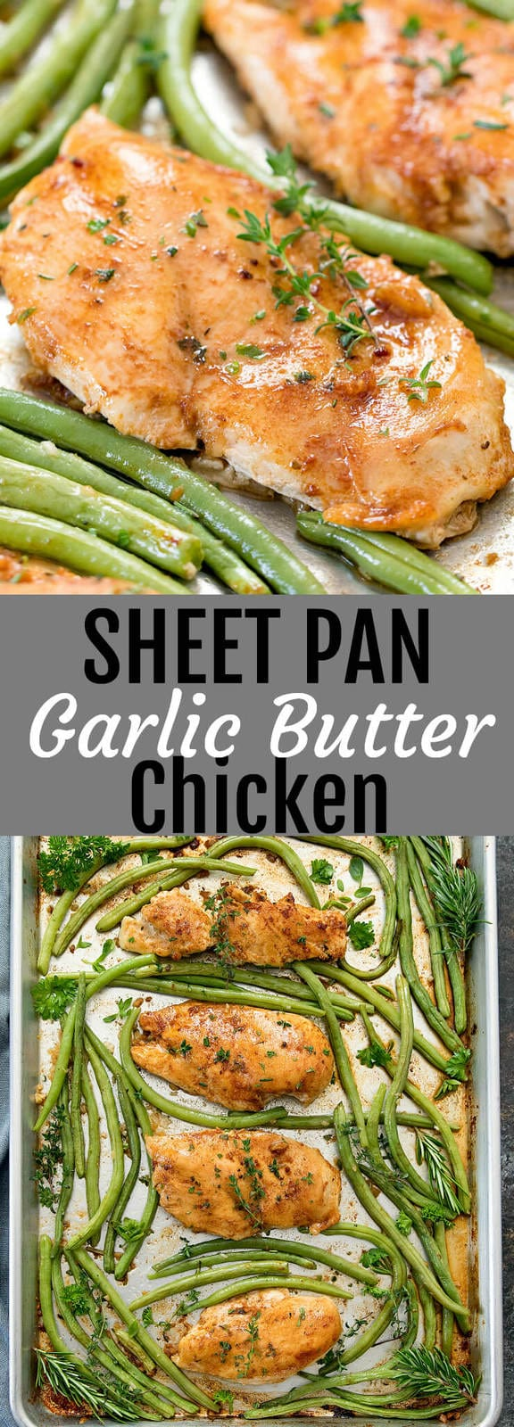 Garlic Butter Chicken cooked on a single sheet pan for an easy meal with minimal clean-up.