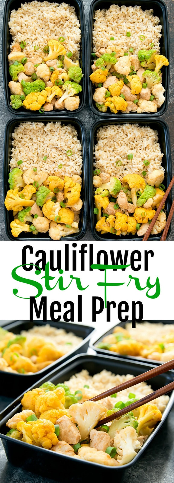 Cauliflower Stir Fry Meal Prep. An easy, healthy and flavorful stir fry dish that can be made ahead for your weekly meal prep. The cauliflower is coated in a honey garlic sauce and ready in about 30 minutes. #cauliflower #mealprep #stirfry