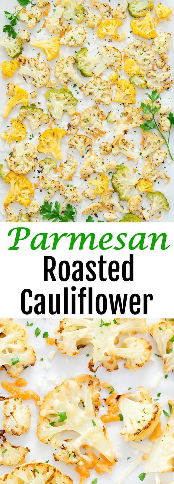 Parmesan Roasted Cauliflower. An easy, simple side dish that is a delicious way to serve cauliflower. #cauliflower #parmesan