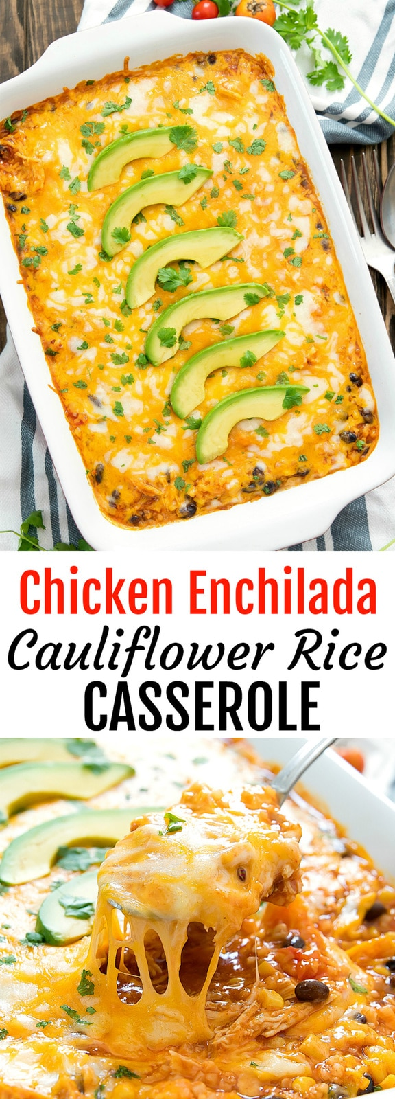 Chicken Enchilada RIce Casserole. A lightened up version of enchilada rice casserole, replacing rice with cauliflower rice. This easy dish is ready in less than an hour!