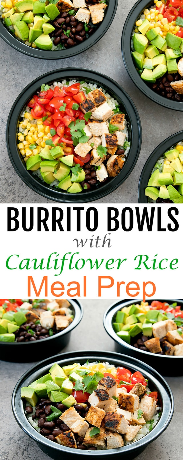 Chicken Burrito Bowls with Cilantro Lime Cauliflower Rice. These burrito bowls are easy, flavorful, and are perfect for your weekly meal prep. #burritobowl #mealprep #cauliflower