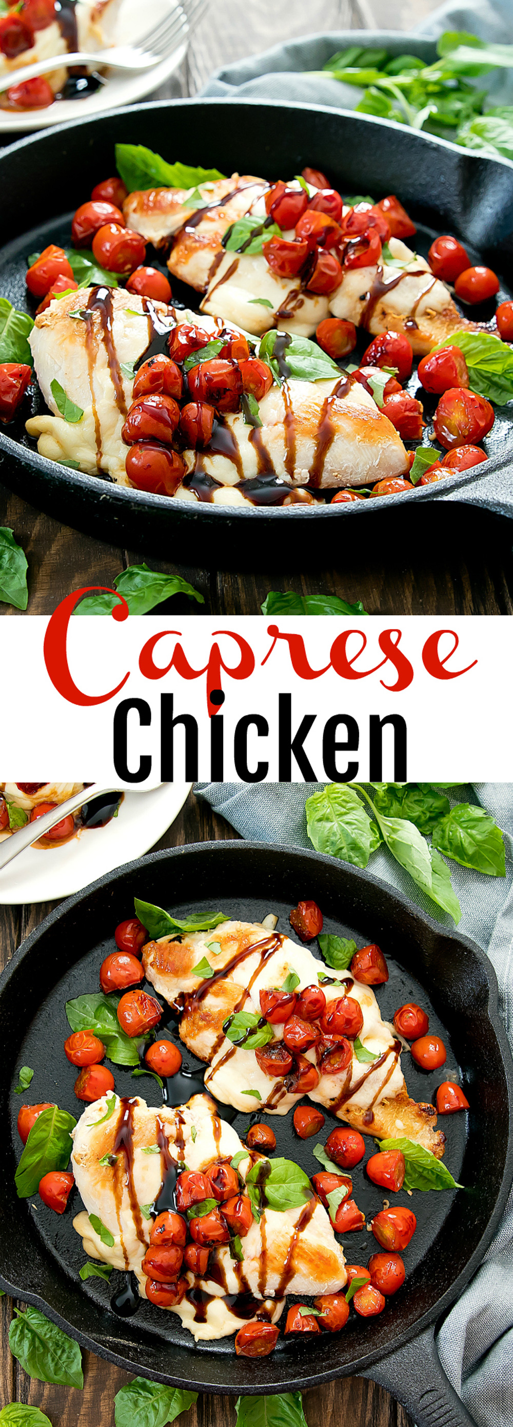 Caprese Chicken. An fun spin on caprese salad. This dish is flavorful, easy, cooks in one pan and is ready in less than 30 minutes.