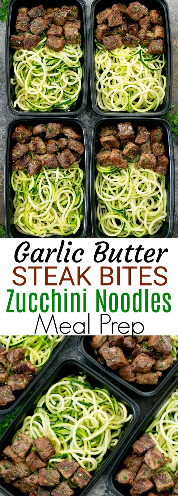 Garlic Butter Steak Bites with Zucchini Noodles Meal Prep. A low carb, flavorful and easy dish. Seared steak is tossed in garlic butter sauce and served with garlic butter zucchini noodles. This dish comes together in about 30 minutes.