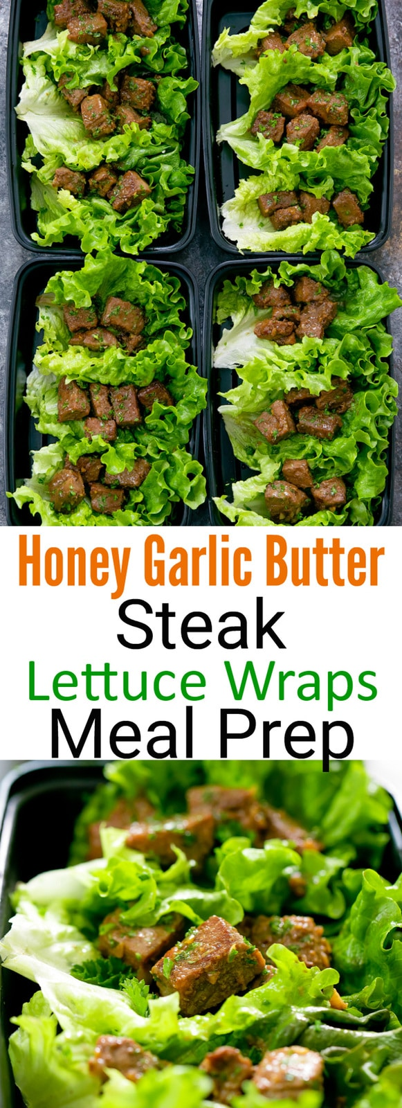 Honey Garlic Butter Steak Lettuce Wraps Meal Prep. Tender, juicy steak bites coated in the most flavorful honey garlic butter sauce. So easy and delicious.